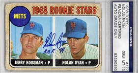 "Nolan Ryan ""HOF 99"" 1968 Rookie Signed Topps Baseball Card PSA Graded 10"