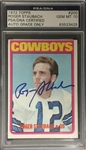Roger Staubach Signed 1972 Topps Rookie Card  200 PSA Graded 10 Autograph
