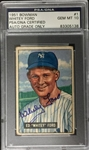 Whitey Ford Signed 1951 Bowman Rookie Card  #1 PSA Graded 10 Autograph Yankees